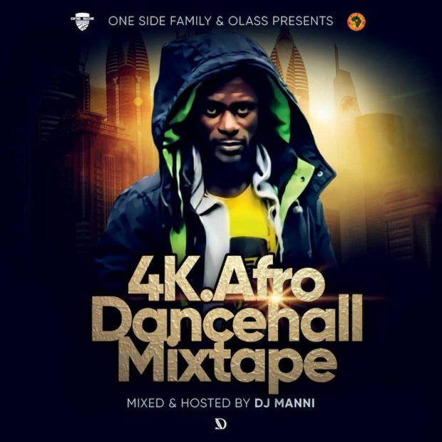 4K Afro Dancehall Mixtape