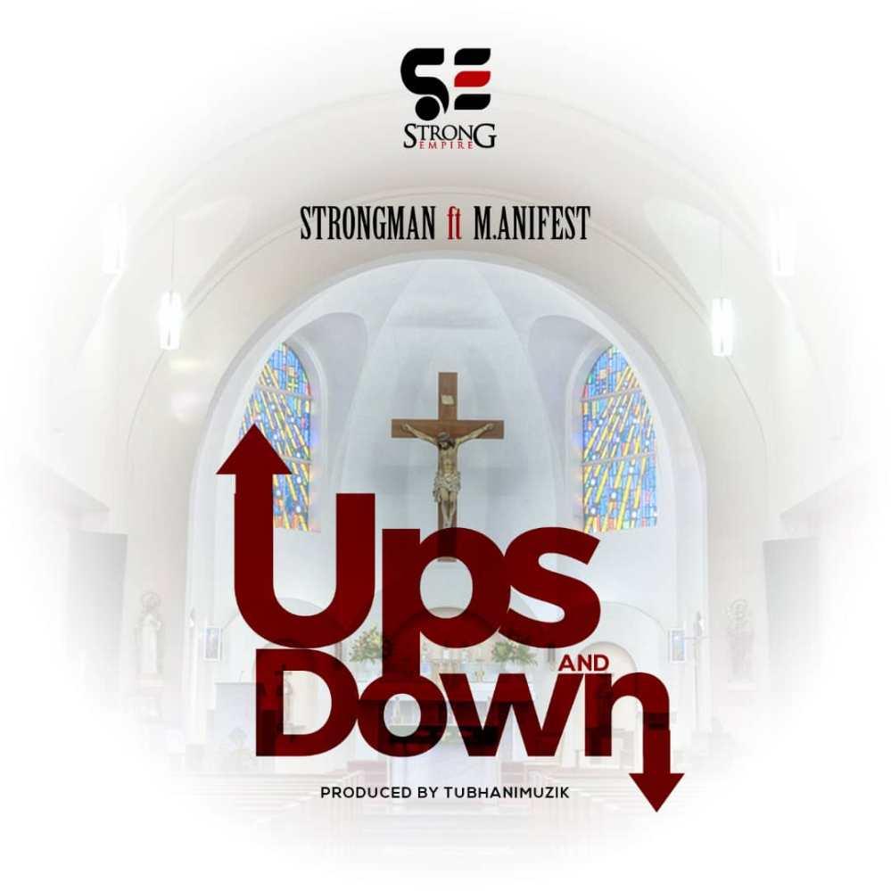 Strongman - Ups & Downs (Feat M.Anifest) artwork