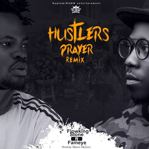 Hustlers Prayer (Remix)