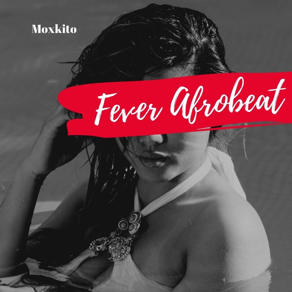 Fever Afrobeat