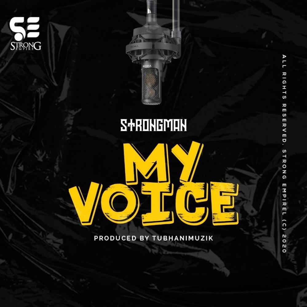 Strongman - My Voice artwork