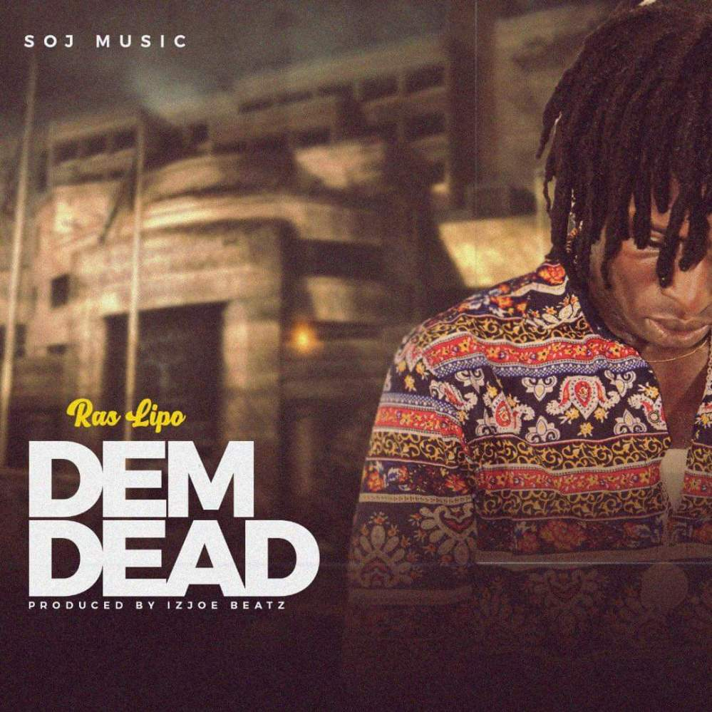 Ras Lipo - Dem Dead Artwork