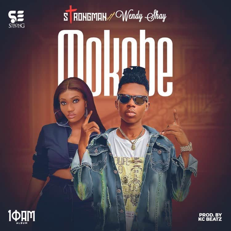 Strongman - Mokobe (Feat Wendy Shay) artwork