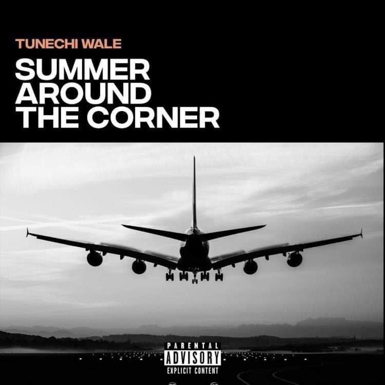 Tunechi Wale - Summer Around The Corner artwork